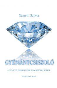 A képen a Gyémántcsiszoló című regény letisztult, egyszerű borítója látható, természetesen fehér alapon egy gyönyörű gyémánttal